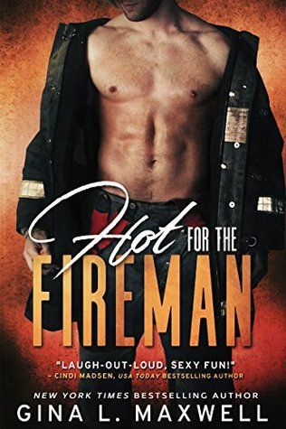 Review: Hot for the Fireman by Gina L. Maxwell