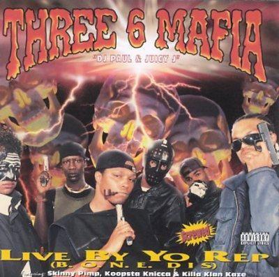 Precision Series Three 6 Mafia - Live by Yo Rep: Three 6 Mafia