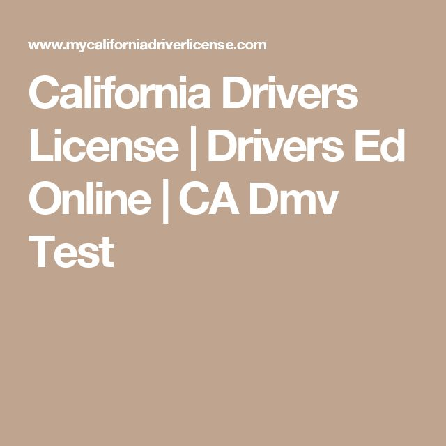 California Drivers License | Drivers Ed Online | CA Dmv Test