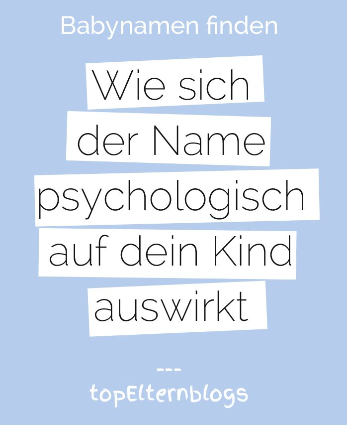 Die Verantwortung der Eltern bei der Wahl des Namens für ihr Kind ist groß: Denn der Name wirkt sich mitunter auf das Selbstwertgefühl aus...