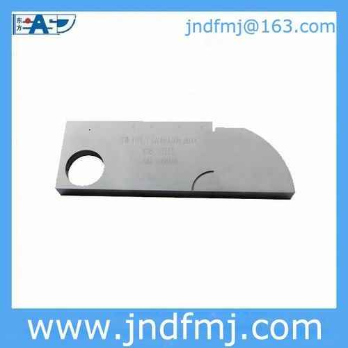 calibration block Type 1: USD125/pc with your Logo Email: jndfmj@163.com