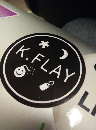 My K Flay sticker <3 <3