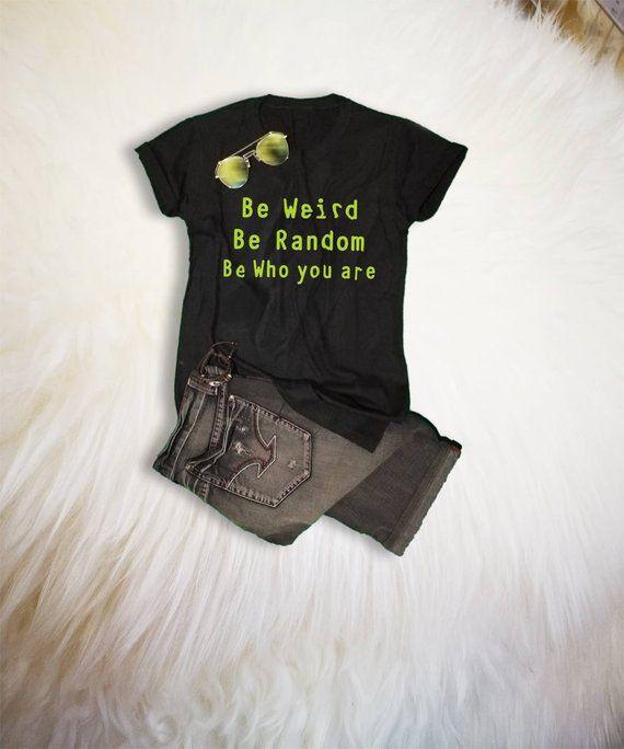 9a1c47d59 Weird Shirt Funny Quote Shirt Weird TShirt Tumblr Grunge Graphic Tee Women  Mens Tees T-Shirts Teenag