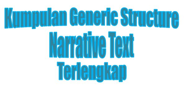 generic structure of narrative text