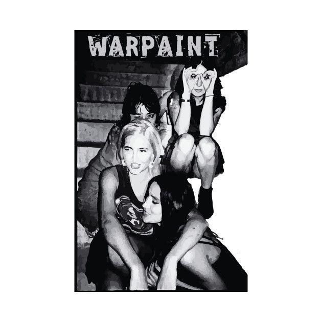 Warpaint - Band T-Shirt Warpaint - Band 2367230 0 2367230 0  Warpaint Band T-Shirt Design by cowfishdiva  Warpaint, Band, Austin CIty Limits, American, indie, rock band, Los Angeles, California, Emily Kokal, Theresa Wayman, Jenny Lee Lindberg, Stella Mozgawa,  Color: White