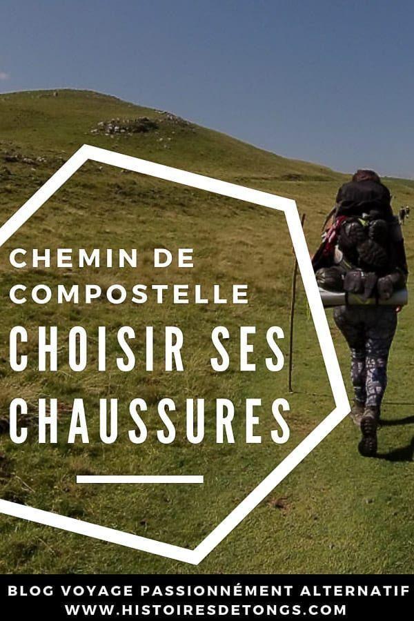 Choisir Ses Chaussures De Marche Pour Le Chemin De Compostelle Chemin De Compostelle Chaussure De Marche Conseils Preparation Bagages