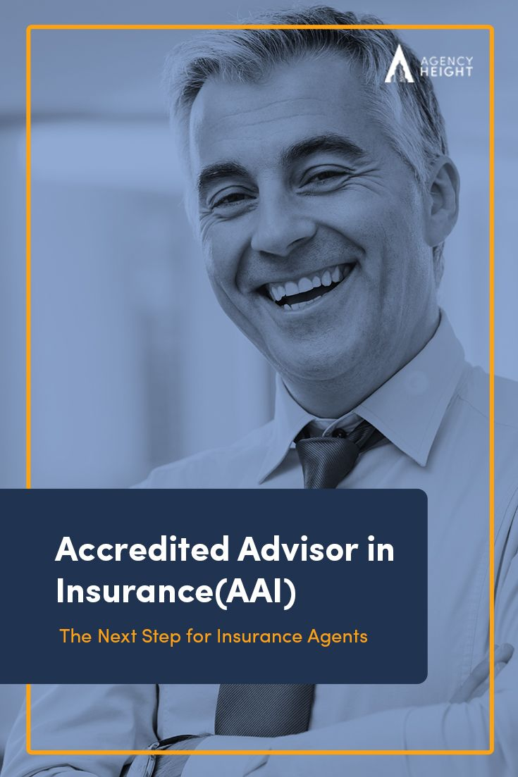 Accredited Advisor In Insurance The Next Step For Insurance