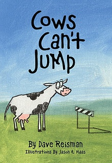 Cows Can't Jump ** teaching action verbs** (Mentor Text for: word usage, presentation, ideas) Age Range: 4 and up  Grade Level: Preschool and up Paperback: 44 pages Publisher: Jumping Cow Press; First edition (October 19, 2008) Language: English ISBN-10: 0980143306 ISBN-13: 978-0980143300