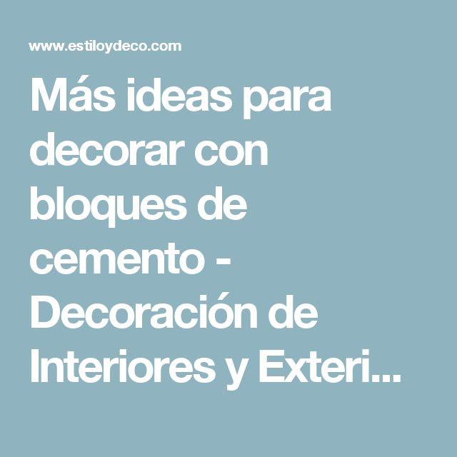 Más ideas para decorar con bloques de cemento - Decoración de Interiores y Exteriores - EstiloyDeco