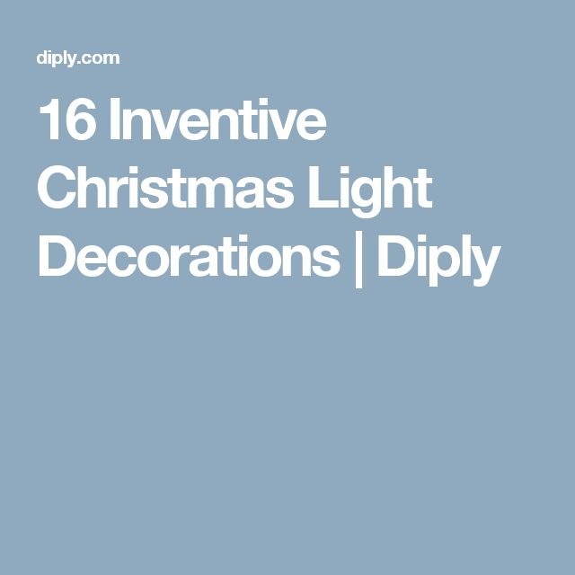 16 Inventive Christmas Light Decorations | Diply