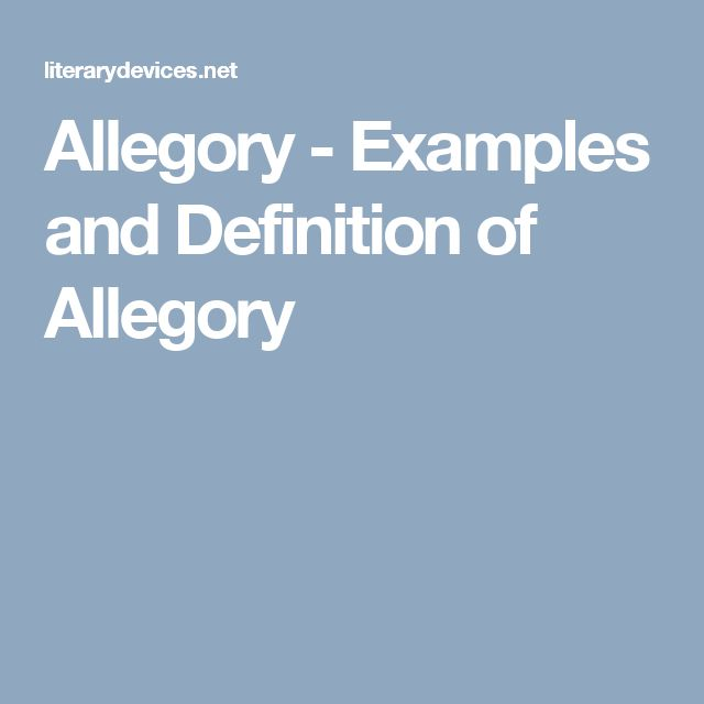 """the definition of allegory and its proper use in literature You may provide your own definition of allegory, or you can ask your students to read the definition of allegory that is available through edsitement's literary glossary if an allegory is """"a n extended metaphor in which characters and objects hold both a literal meaning as well as a secondary, implied meaning, """" then what is the additional ."""