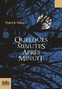 Quelques minutes après minuit - Patrick Ness
