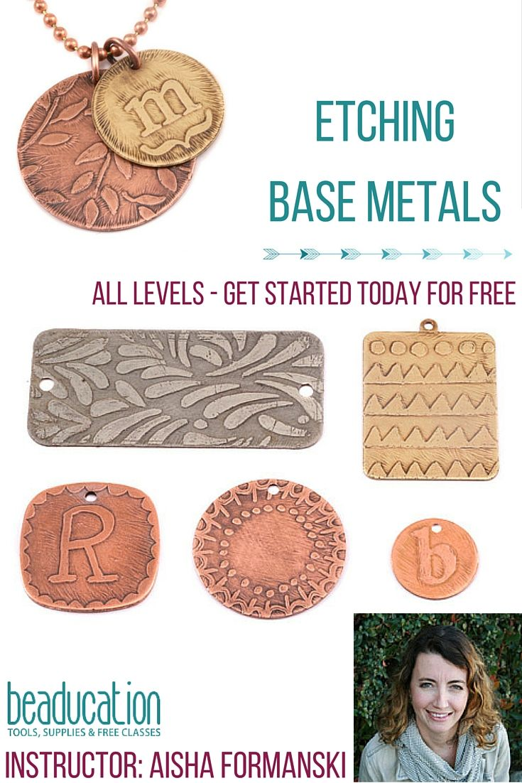 Aisha Formanski walks us through Etching Base Metals like a pro! If you love metal and trying new things, do not miss this class!!