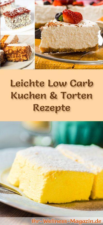 280 einfache Rezepte für leichte Low Carb Kuchen & Torten: Kohlenhydratarm, kalorienreduziert, ohne Zusatz von Zucker, ohne Getreidemehl, gesund und gut verträglich ... #lowcarb #kuchen #backen