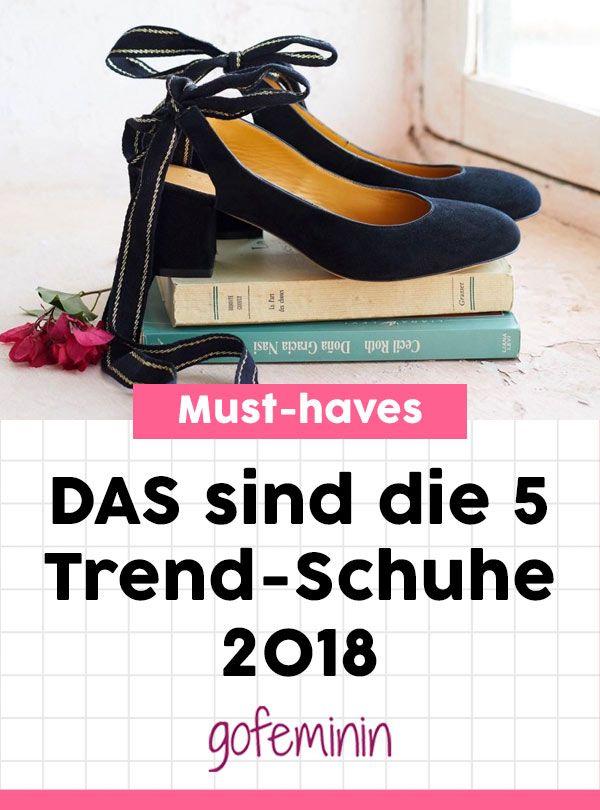 DAS sind die 5 Trendschuhe 2018 #schuhtrends #trendschuhe #schuhe2018 #trends2018 #modetrends