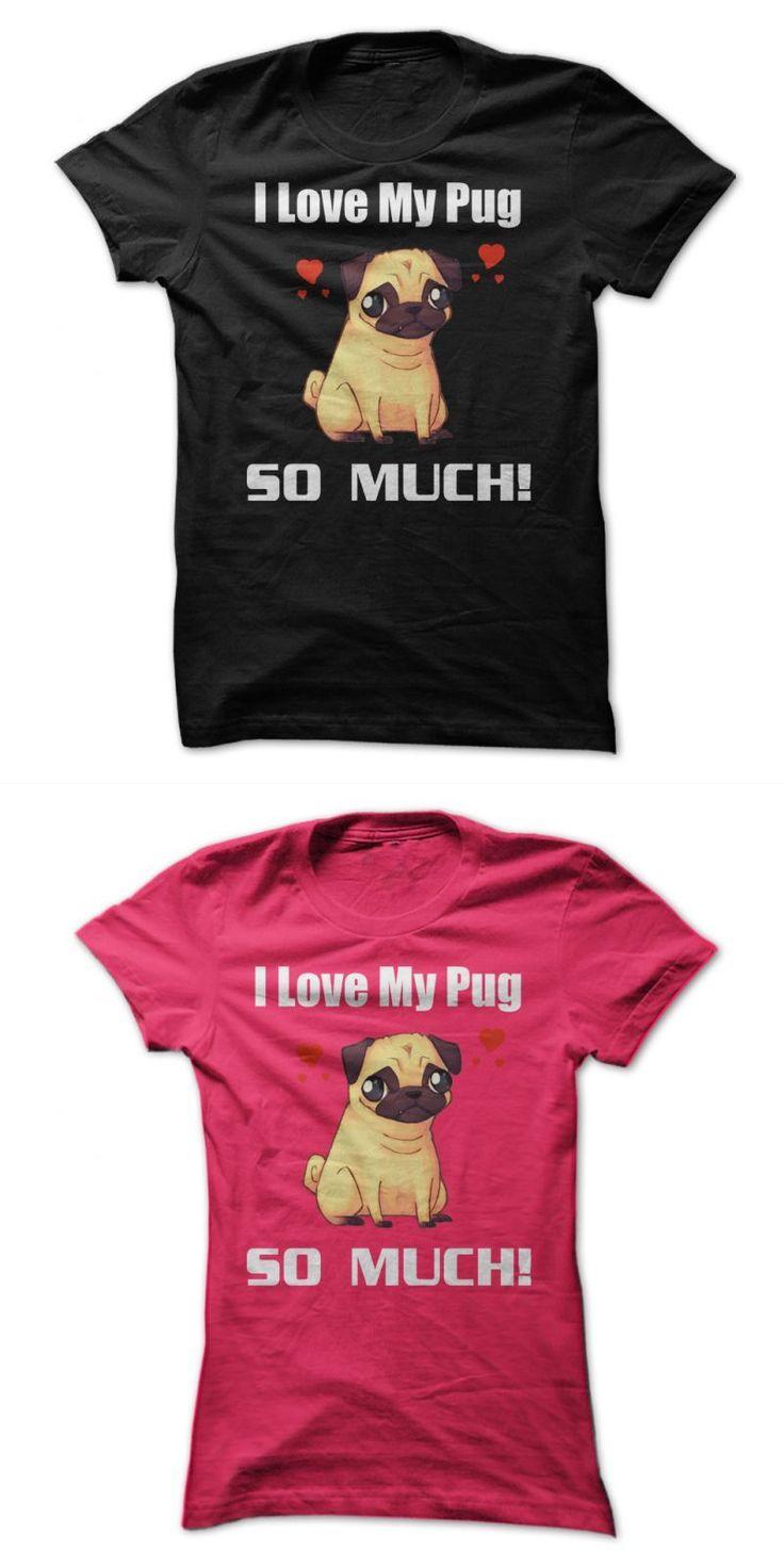 Hangover 2 Dog Shirt I Love My Pug So Much #crazy #dog #tshirts #inc #design #a #dog #t #shirt #dog #t #shirt #template #dog #tee #shirts #sale