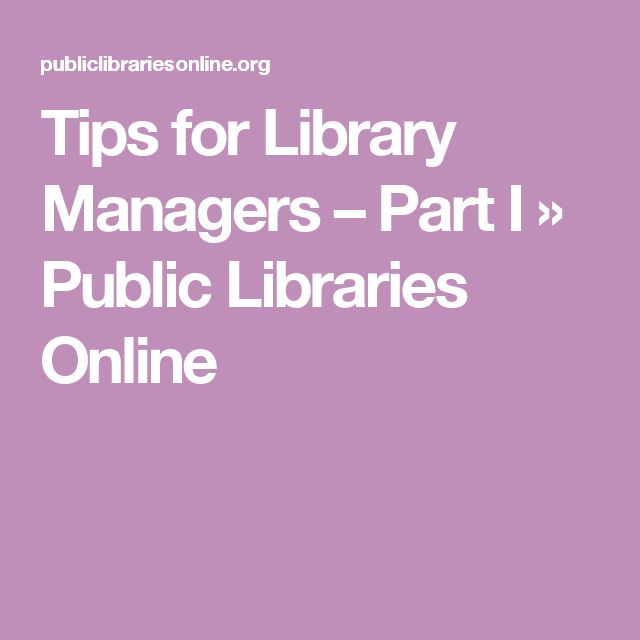 Tips for Library Managers – Part I » Public Libraries Online