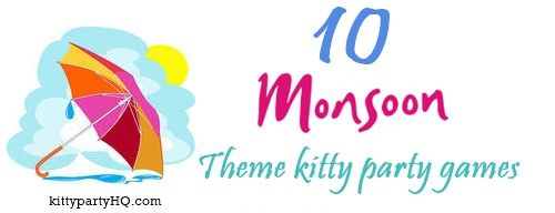 Find 10 Monsoon Based Kitty Party Games, they are simple to arrange and fun to be a part of. Try these games at your kitty party and share your experience with us. 1. Monsoon Tambola/Housie Game: M…