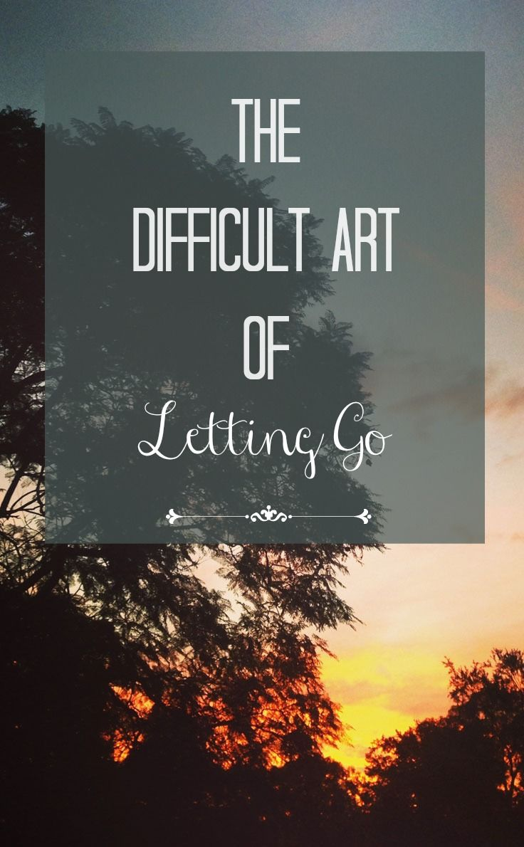"""""""It has taken years for me to understand why letting go felt so good. But it's in the art of letting go that the answer lies. So choose something that's holding you back, and simply let it go.  (Insert pithy reference to Frozen here.)"""""""