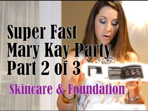 Mary Kay Party - Skincare & Foundation - Part 2 of 3