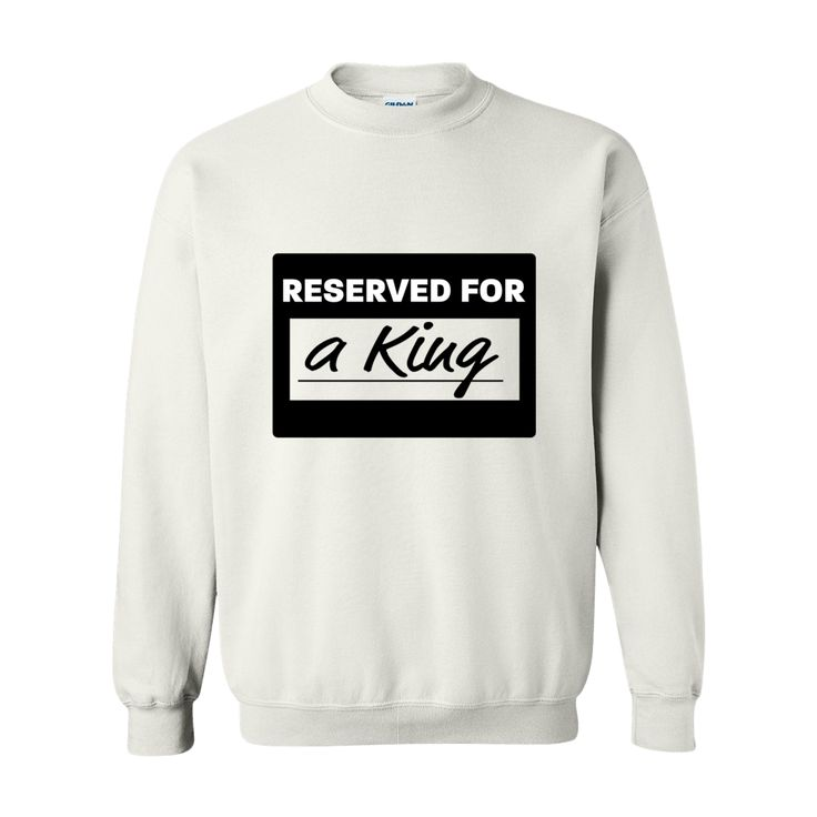 """""""Reserved For..."""" Sweatshirt"""