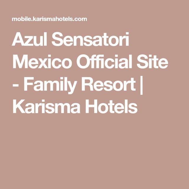 Azul Sensatori Mexico Official Site - Family Resort | Karisma Hotels