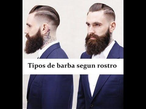 Tipos de Barbas según el rostro - YouTube