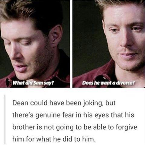 Awe... Poor Dean. Always afraid to lose Sammy...