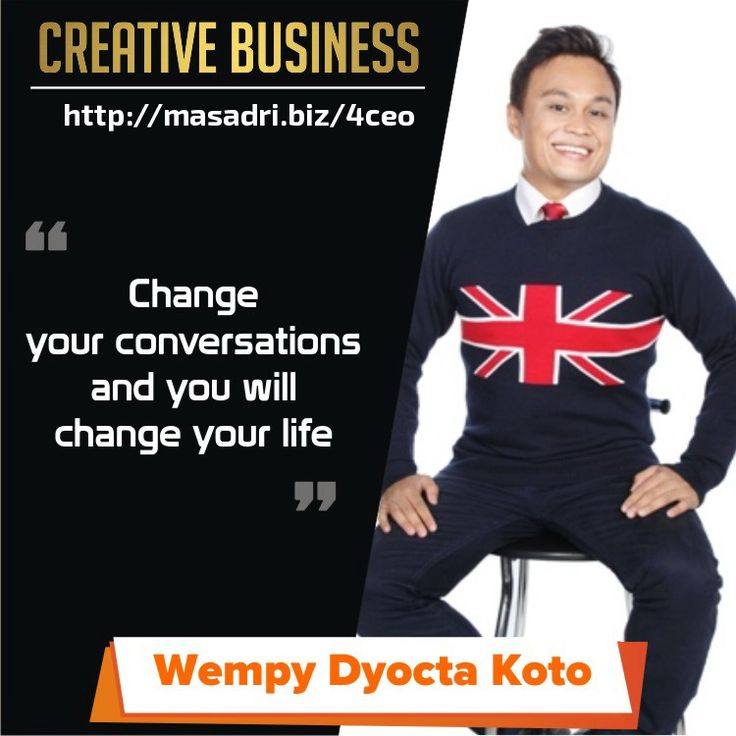Change your conversation.. #motivasibisnis