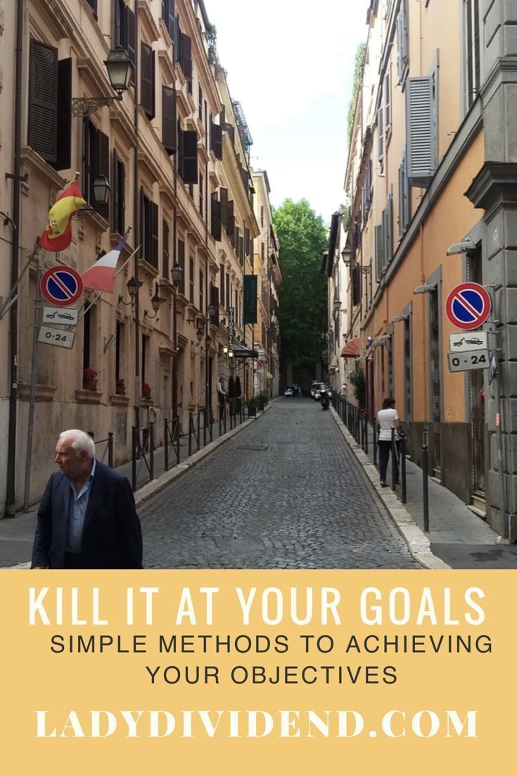 Ready to kill it at your resolutions and goals? Read my simple method for achieving goals.   http://ladydividend.com/kill-it-at-your-goals/  #goals #money #finance #moneyblogger