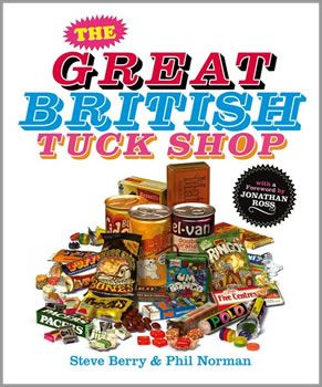 THE GREAT BRITISH TUCK SHOP BOOK,toffees sweets retro reading pictures story information informative coloufull glossy hard back 1960 1960s 60s 1970 1970s 70s 1980 1980s 80s history of sweets book,retro sweets,retro sweetshops,liquorice sweets,toffees,toffee sweets,boiled sweets