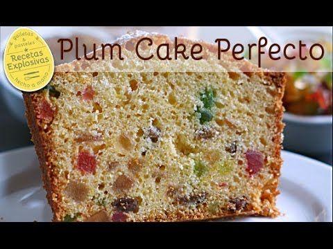 Como hacer un Plum Cake perfecto y SUPER FACIL