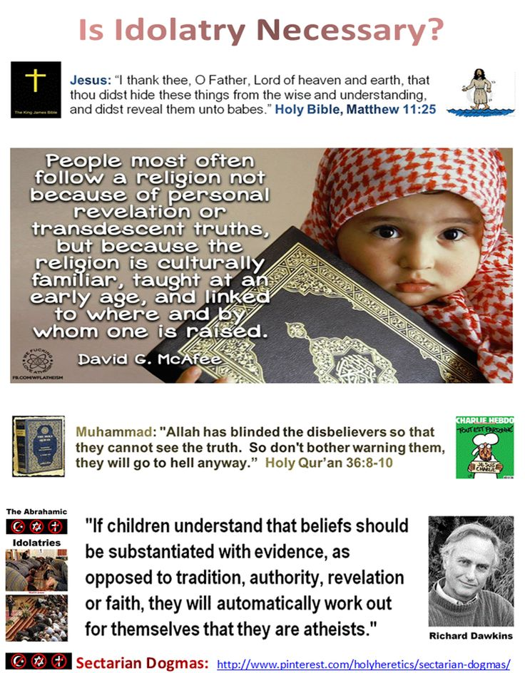 "The worship of false gods is the worst sin!.. Most Jews, Christians, Muslims and Mormons would kill the truth if truth would kill their idolatry. Voltaire: ""It is difficult to free fools from the chains they revere."" Karl Barth, the most important theologian since Thomas Aquinas, pointed to the ""criminal arrogance of religion"": ""The question is there a God is…entirely relevant and indeed inevitable."" Which religion is the most criminally arrogant?…"