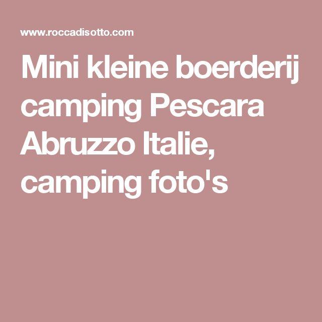 Mini kleine boerderij camping Pescara Abruzzo Italie, camping foto's