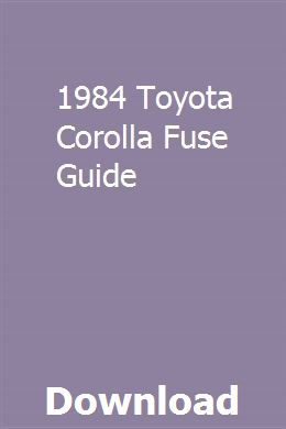 1984 Toyota Corolla Fuse Guide pdf download – sizztiseedor