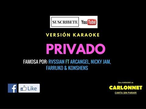Rvssian - Privado ft. Nicky Jam, Farruko, Arcangel, Konshens (Karaoke)