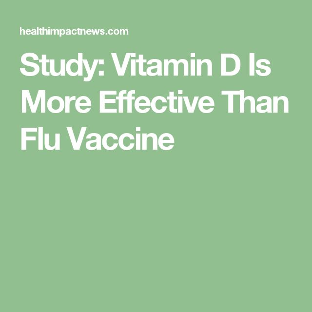 Study: Vitamin D Is More Effective Than Flu Vaccine
