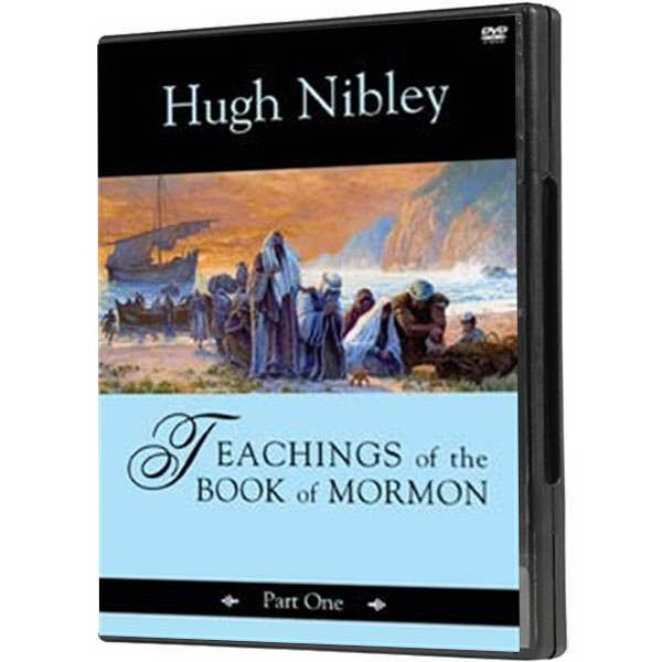 Teachings of the Book of Mormon Part 1 by Hugh Nibley (3-DVD Set)