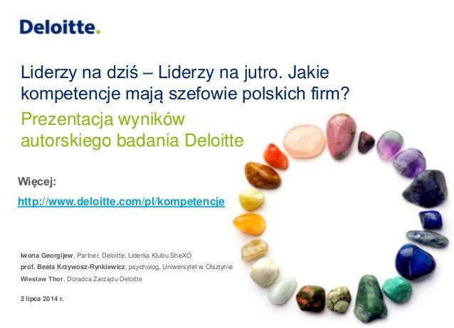 Kompetencje Przywódcze członków zarządów i rad nadzorczych - śniadanie prasowe by Deloitte Polska via slideshare