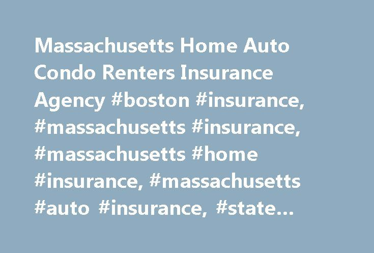 Massachusetts Home Auto Condo Renters Insurance Agency #boston #insurance, #massachusetts #insurance, #massachusetts #home #insurance, #massachusetts #auto #insurance, #state #fund http://game.nef2.com/massachusetts-home-auto-condo-renters-insurance-agency-boston-insurance-massachusetts-insurance-massachusetts-home-insurance-massachusetts-auto-insurance-state-fund/  # Auto Insurance State Fund Insurance can help you find affordable Massachusetts car insurance. Finding low cost auto insurance…