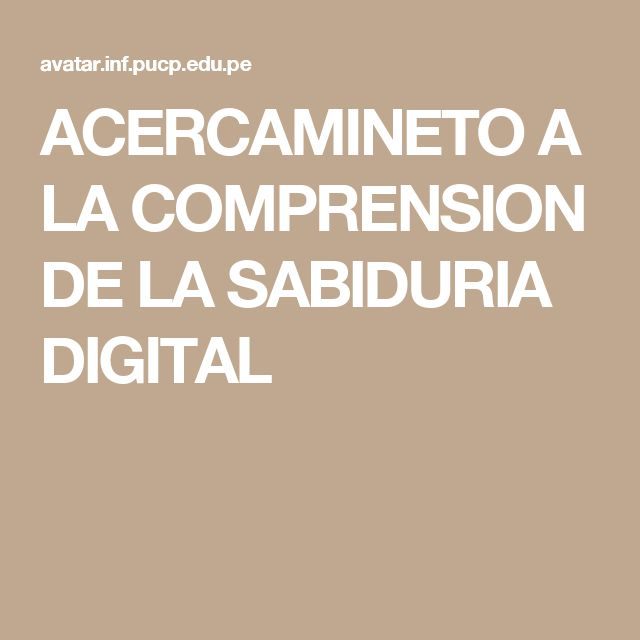 ACERCAMINETO A LA COMPRENSION DE LA SABIDURIA DIGITAL