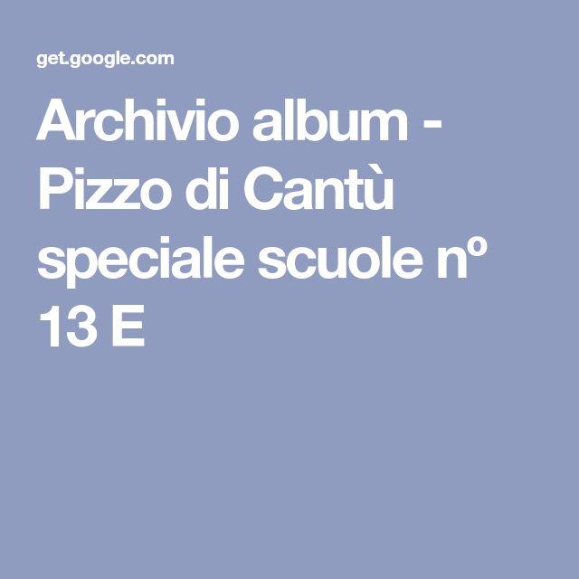 Archivio album - Pizzo di Cantù speciale scuole nº 13 E