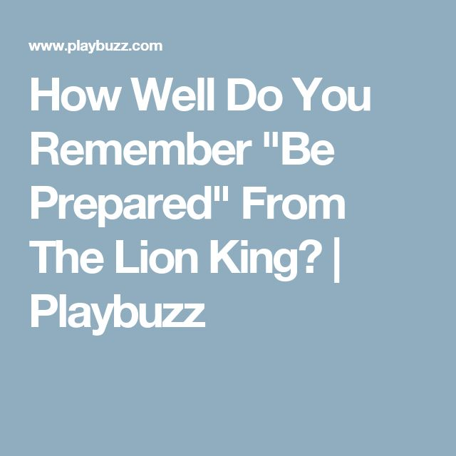 """How Well Do You Remember """"Be Prepared"""" From The Lion King? 