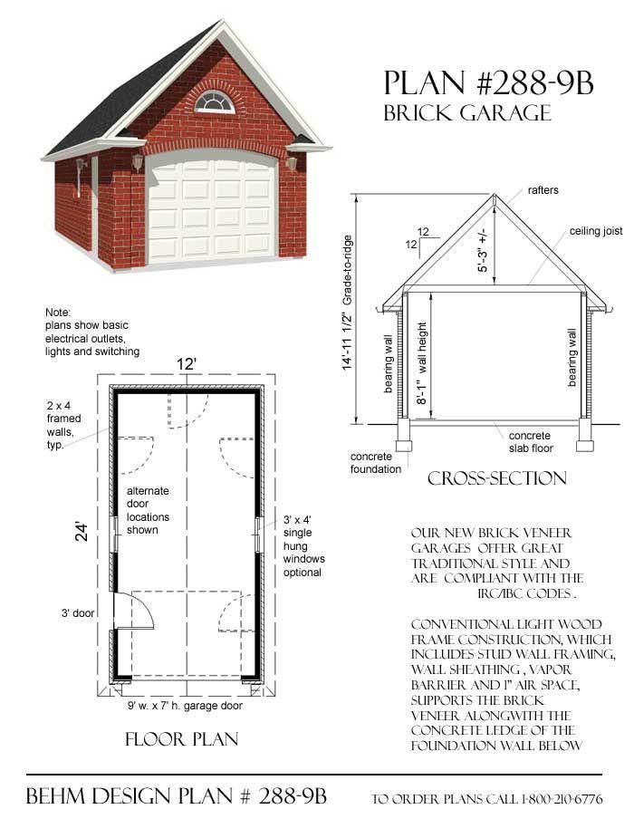 1 Car Colonial Style Brick Garage Plan By Behm 288 9b 12 X24 Garage Plans With Loft Garage Plans Garage Plan