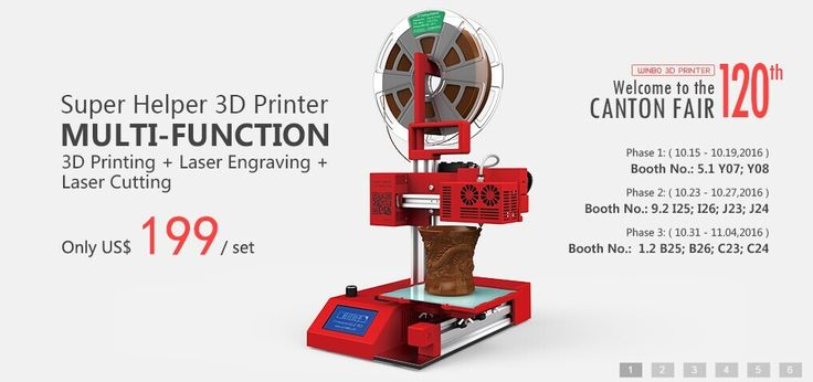 Welcome to visit our Canton Fair booth ! New Arrival : Super Helper 3D Printer MULTI-FUNCTION ( 3D Printing;Laser Engraving;Laser Cutting)