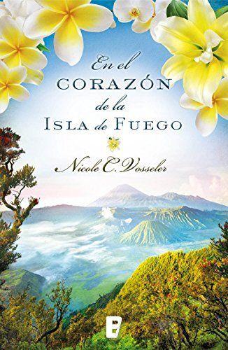 En el corazón de la isla de fuego de Nicole C. Vosseler y otros, http://www.amazon.es/dp/B010DHPJTQ/ref=cm_sw_r_pi_dp_E6ytwb1TTVRJA