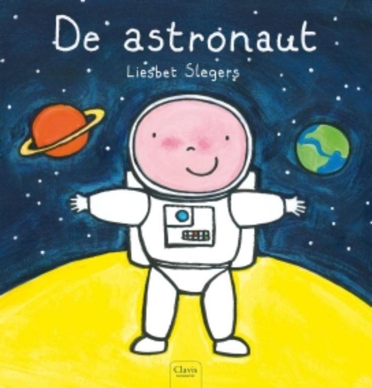 #Kerntitels Kinderboekenweek 2015 : Groep 1 & 2: De astronaut van Liesbet Slegers