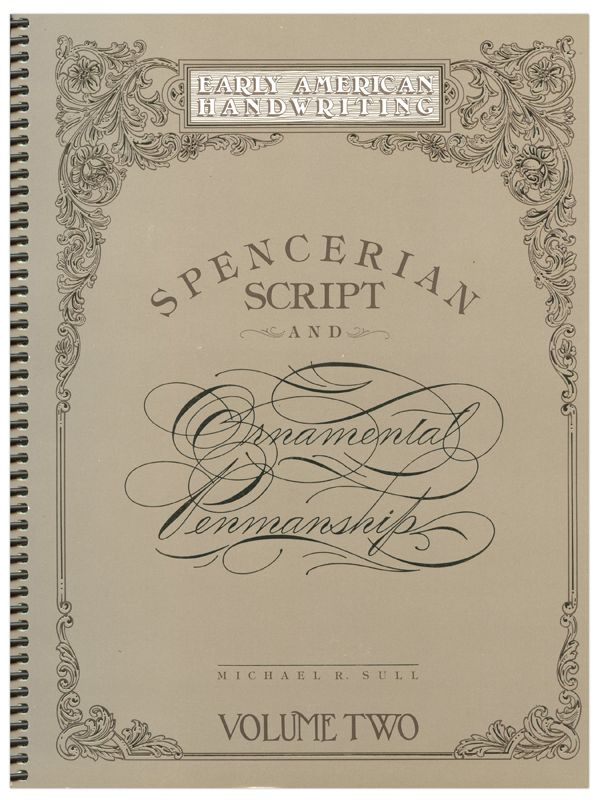Style Spencerian Penmanship Lessons: Over 1000 Reproductions Of Ornamental Alphabets