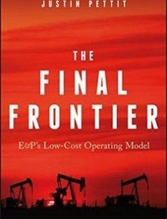 The Final Frontier: E&P's Low-Cost Operating Model free download by Justin Pettit ISBN: 9781119376545 with BooksBob. Fast and free eBooks download.  The post The Final Frontier: E&P's Low-Cost Operating Model Free Download appeared first on Booksbob.com.