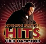 Free MP3 Songs and Albums - GOSPEL - Album - $5.00 -  Nothing But The Hits: Fred Hammond